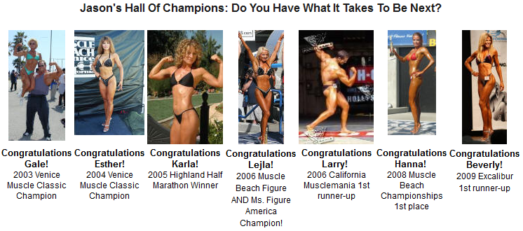 Jason's clients are bodybuilding champions